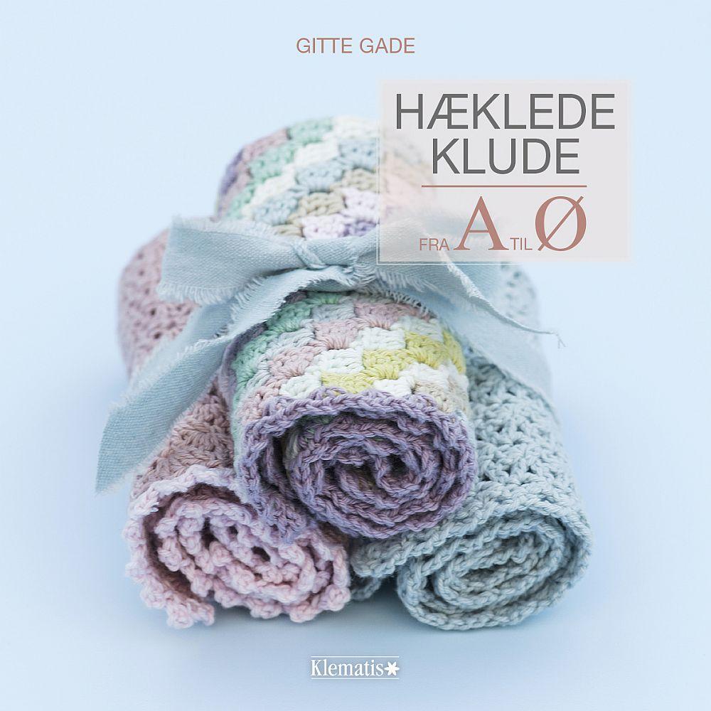 Hæklede klude fra A til Ø - bog af Gitte Gade